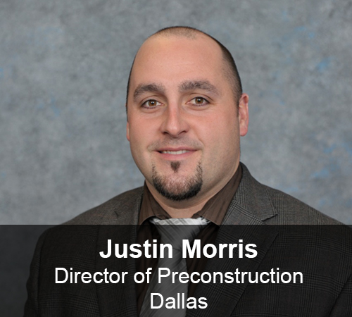 Justin Morris - Director of Preconstruction