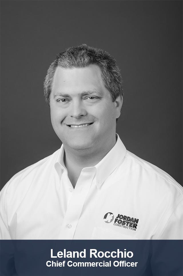 Leland Rocchio - Commercial President